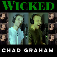 Wicked Medley — Chad Graham