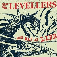 One Way Of Life — The Levellers