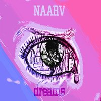 Dreams — Naarv