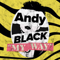 My Way — Andy Black