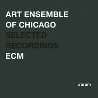 Selected Recordings — Art Ensemble Of Chicago