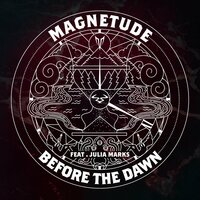 Before The Dawn — Magnetude, Julia Marks