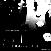 Underworld — Stefano Pozzi, Will Trance