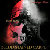 Blood Stained Carpet — Don Blaq