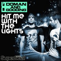 Hit Me With The Lights — Doman & Gooding