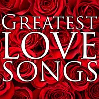 Greatest Love Songs — Be My Valentine