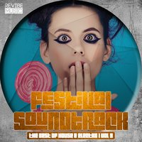 Festival Soundtrack - Best of House & Electro, Vol. 9 — сборник