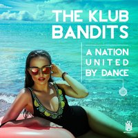 A Nation United by Dance — Christian Dio, The Klub Bandits