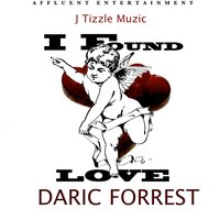 I Found Love — Daric Forrest