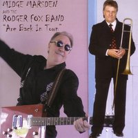 Are Back in Town — Midge Marsden, The Rodger Fox Band
