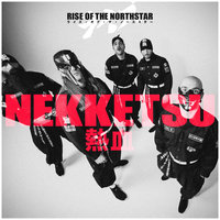 Nekketsu — Rise Of The Northstar