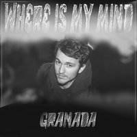 Where Is My Mind — Granada