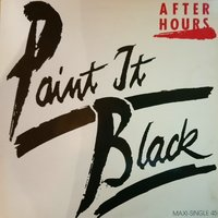 Paint It Black — After Hours