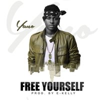 Free Yourself — Yano