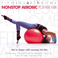 Fitness At Home: Nonstop Aerobic Power Mix — сборник