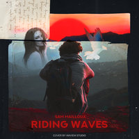 Riding Waves — Sam Mailloux