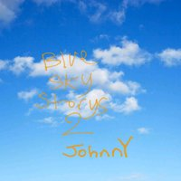 Blue Sky Storys 2 — Johnny