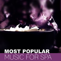Most Popular Music for Spa – Top 15 New Age Music for Spa & Wellness — Pure Spa Massage Music