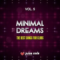 Minimal Dreams, Vol. 5 (The Best Songs for Clubs) — сборник