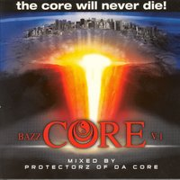Bazzcore V.1 - The Core Will Never Die — сборник