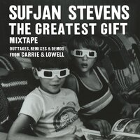 The Greatest Gift — Sufjan Stevens