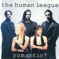 Romantic? — The Human League