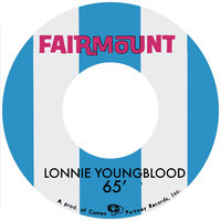 The Cameo And Fairmount Recordings 1965-1967 — Lonnie Youngblood
