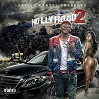 Hollyhood 2 — cartier cartel