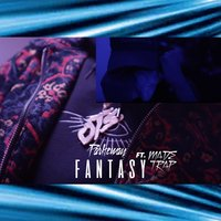 Fantasy — Trap, Made, Parkeway