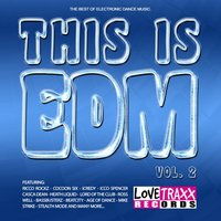 This Is EDM, Vol. 2 — сборник