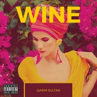 Wine — Qasim Sultan