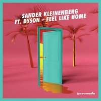 Feel Like Home — Sander Kleinenberg, Dyson