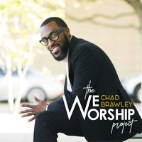 The WeWorship Project! — Chad Brawley