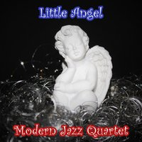Little Angel — The Modern Jazz Quartet