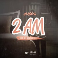 2am — Chas