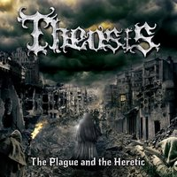 The Plague and the Heretic — Theosis
