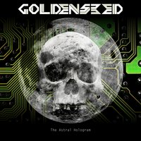The Astral Hologram — Goldenseed