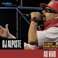 DJ Alpiste no Estúdio Showlivre Gospel — Dj Alpiste