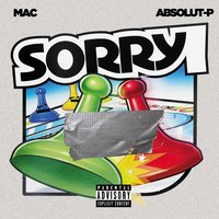 Sorry — Mac, Absolut-P