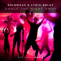 Dance The Night Away — Solewaas & Lydia DeLay
