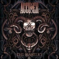 The Mastery — Accuser