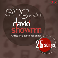 Sing With David Showrrn — David Showrrn