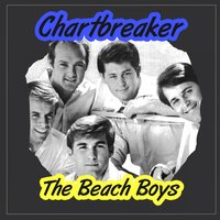 Chartbreaker — The Beach Boys