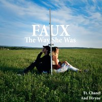 The Way She Was — Faux