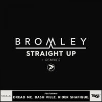 Straight Up — Bromley