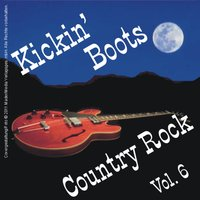 Kickin' Boots - Country Rock Vol. 6 — сборник