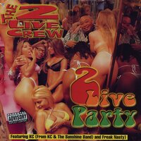 2 Live Party — The 2 Live Crew
