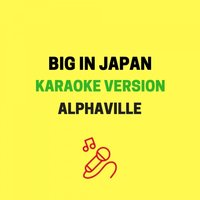 Big In Japan — JMKaraoke