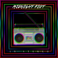 In Stereo — Midnight Riot