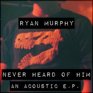 Ryan Murphy - Slim Jim